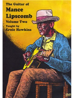 The Guitar Of Mance Lipscomb - Volume 2 DVDs / Videos | Guitar