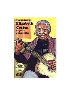 The Guitar of Elizabeth Cotten: Taught by John Miller DVDs / Videos | Guitar
