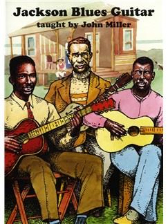 John Miller: Jackson Blues Guitar DVD DVDs / Videos | Guitar