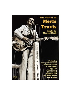 Marcel Dadi: The Guitar Of Merle Travis DVDs / Videos | Guitar