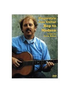 Duck Baker: Fingerstyle Jazz Guitar Bop To Modern DVDs / Videos | Guitar
