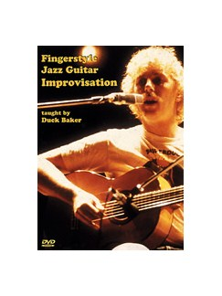 Duck Baker: Fingerstyle Jazz Guitar Improvisation DVDs / Videos   Guitar