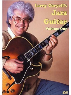 Larry Coryell's Jazz Guitar Volume 1 DVDs / Videos | Guitar