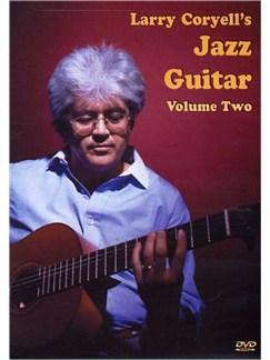 Larry Coryell's Jazz Guitar Volume 2 DVDs / Videos   Guitar