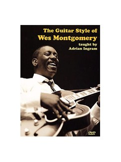 The Guitar Style Of Wes Montgomery DVDs / Videos | Guitar