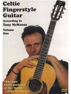 Celtic Fingerstyle According To Tony McManus -Volume 1 DVDs / Videos | Guitar