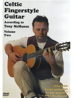 Celtic Fingerstyle According To Tony McManus -Volume 2 DVDs / Videos | Guitar