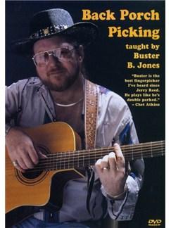 Buster B. Jones: Back Porch Picking DVDs / Videos | Guitar