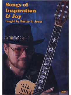 Buster B. Jones: Songs Of Inspiration And Joy DVDs / Videos | Guitar