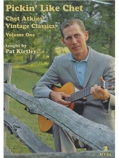 Pat Kirtley: Pickin' Like Chet - Chet Atkins' Vintage Classics (Volume One) DVDs / Videos | Guitar