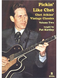 Pat Kirtley: Pickin' Like Chet - Chet Atkins' Vintage Classics (Volume Two) DVDs / Videos | Guitar