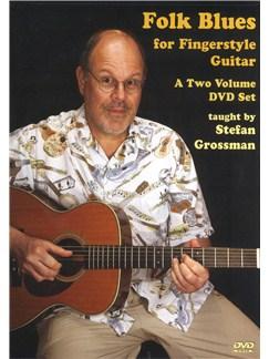 Stefan Grossman: Folk Blues for Fingerstyle Guitar (2 DVD Set) DVDs / Videos | Guitar