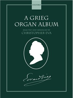A Grieg Organ Album Books | Organ