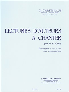 O. Gartenlaub: Lectures D'Auteurs A Chanter - Cycle 1 Libro | Voz, Acompañamiento de Piano