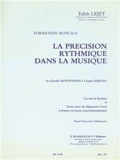 Edith Lejet: Precision Rythmique Dans La Musique - Prep. Elem. Libro |