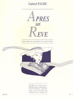 Gabriel Fauré: Après Un Rêve Op.7 No.1 (Violin, Viola or Cello/Piano) Books | Violin, Cello, Viola, Piano Accompaniment