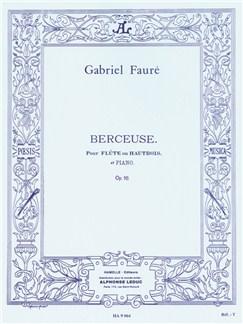 Gabriel Fauré: Berceuse Op.16 (Flute And Piano) Books | Flute, Piano Accompaniment