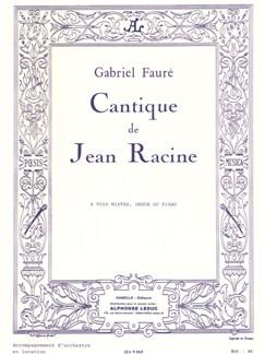 Gabriel Fauré - Cantique de Jean Racine pour 4 voix mixtes et orgue (ou piano) Books | Voice, Piano, Libretto