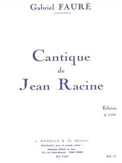 Gabriel Fauré: Cantique de Jean Racine Op.11 Books | SATB