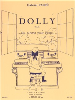 Gabriel Fauré: Dolly Suite Op.56 (Piano) Books | Piano