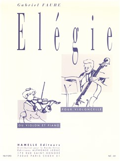 Gabriel Fauré: Elégie Op.24 (Cello or Violin/Piano) Books | Violin, Cello, Piano Accompaniment