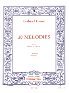 Gabriel Fauré: 20 Mélodies Vol.1 (Soprano) Books | Soprano, Piano Accompaniment