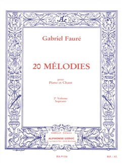 Gabriel Fauré: Vingt Mélodies Pour Soprano Et Piano Volume 2 Books | Soprano, Piano Accompaniment