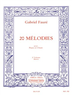 Gabriel Fauré - Vingt Mélodies pour mezzo et Piano, 2<sup>e</sup> vol. Livre | Piano, Voix, Piano et Chant