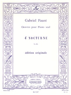 Gabriel Fauré: Nocturne For Piano No.4 Op.36 Books | Piano