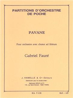 Gabriel Fauré: Pavane Op.50 (Pocket Score) Buch | SATB (Gemischter Chor), Orchester