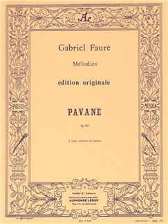 Gabriel Fauré: Pavane Op.50 (SATB/Piano) Books | SATB, Piano Accompaniment