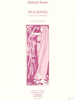 Gabriel Fauré - Sicilienne pour flûte et Piano op. 78 Livre   Flûte Traversière, Piano, Partitions