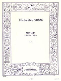 Charles-Marie Widor: Messe Op.36 (Vocal Score) Books | Baritone Voice, SATB, Organ Accompaniment