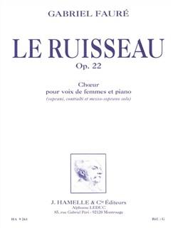 Gabriel Fauré: Le Ruisseau Op.22 (Vocal Score) Books | Mezzo-Soprano, 2-Part Choir, Piano Accompaniment