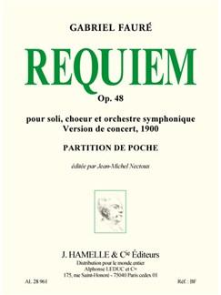 Faure: Requiem op. 48 pour soli choeur et orchestre version de concert de 1900/edition critique/prtn poche Books | Choral