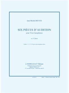 Defaye: Six pièces d`audition pour 3 saxophones cahier 1 pour 3 saxohones altos Books | Saxophone