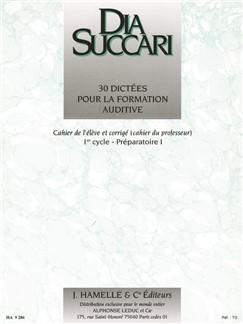 Dia Succari: 30 Dictees Pour La Formation Auditive - Eleve Prof 1 Prep 1 Book Libro | Voz