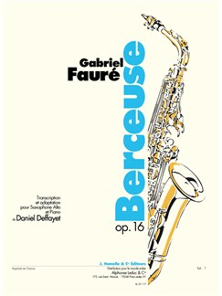 Gabriel Faure: Berceuse Op.16 (Alto Saxophone And Piano) Books | Alto Saxophone, Piano Accompaniment