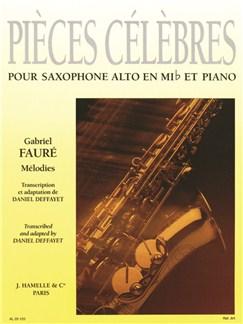 Gabriel Fauré: Pièces célèbres: Mélodies (Saxophone-Alto & Piano) Books |