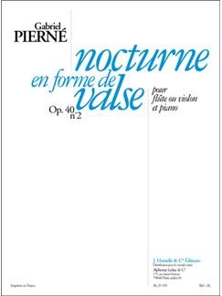 Pierne: Nocturne en forme de valse pour flûte ou violon et piano Books | Flute