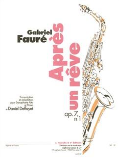 Gabriel Fauré: Après Un Rêve Op.7 No.1 (Alto Saxophone/Piano) Books | Alto Saxophone, Piano Accompaniment
