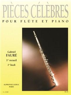 Gabriel Fauré: Pièces célèbres Vol.1 (Flute & Piano) Buch | Querflöte