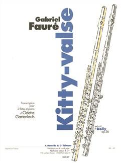 Faure: Kitty-Valse. Extrait De Dolly Op.56 (N°4) Transcription Odette Gartenlaub Books | Flute