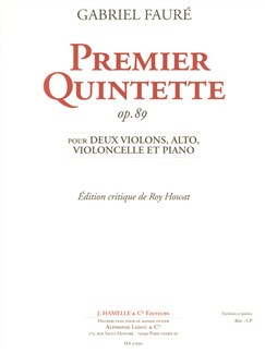 Gabriel Fauré: Piano Quintet No.1 Op.89 (Parts) Books | String Quartet, Piano Chamber