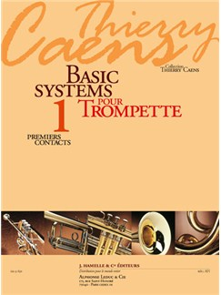 Caens: Basic Systems Pour Trompette (Coll. Thierry Caens) Vol. 1 : Premiers Contacts Books | Trumpet