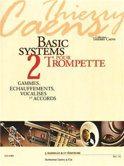 Caens: Basic Systems Pour Trompette (Coll. Thierry Caens) Vol. 2 : Gammes, Échauffements, Vocalises Et Accords Books | Trumpet