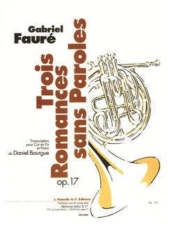 Faure: Trois Romances Sans Paroles Op. 17 Transcription Daniel Bourgue Books | French Horn