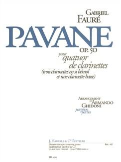 Gabriel Fauré: Pavane Op. 50 (Clarinet Quartet) Books | Clarinet