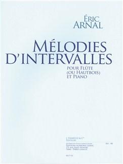 Arnal: Mélodies d'intervalles (27'35'') pour flûte ou hautbois et piano Books | Flute