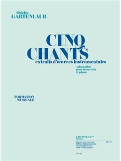 Gartenlaub: 5 chants extraits d'œuvres instrumentales 2 voix et piano Books | Piano & Vocal